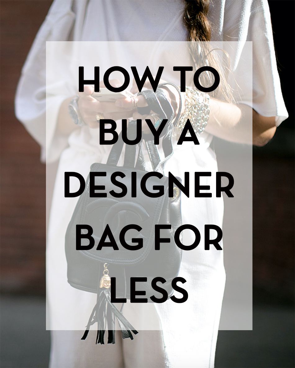 how to buy a designer bag for less